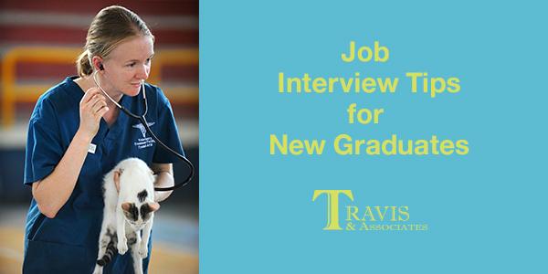 Job Interview Tips for New Graduates - Travis and Associates